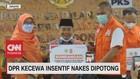 VIDEO: DPR Kecewa Insentif Nakes Dipotong