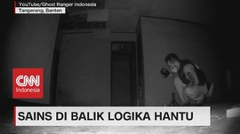 VIDEO: Sains di Balik Logika Hantu