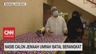 VIDEO: Nasib Calon Jemaah Umrah Batal Berangkat