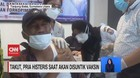VIDEO: Takut, Pria Histeris saat Akan Disuntik Vaksin