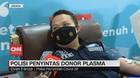 VIDEO: Kisah Polisi Penyintas Donor Plasma