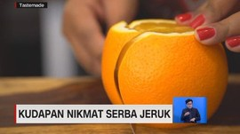 VIDEO: Kudapan Nikmat Serba Jeruk