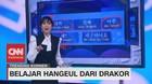 VIDEO: Belajar Hangeul Dari Drakor