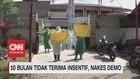 VIDEO: 10 Bulan Tidak Terima Insentif, Nakes Demo