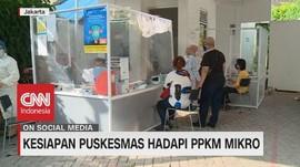 VIDEO: Kesiapan Puskesmas Hadapi PPKM Mikro