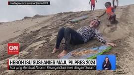 VIDEO: Heboh Isu Susi-Anies Maju Pilpres 2024