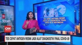 VIDEO: Tes Antigen Resmi jadi Alat Diagnostik Final Covid-19