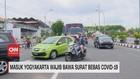 VIDEO: Masuk Yogyakarta Wajib Bawa Surat Bebas Covid-19