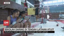 VIDEO: Sekolah Daring di Tengah Latihan Atlet