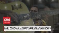 VIDEO: Lagu Corona Ajak Masyarakat Patuhi Prokes
