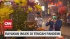 VIDEO: Rayakan Imlek di Tengah Pandemi