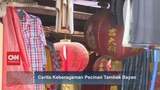VIDEO: Cerita Keberagaman Pecinan Tambak Bayan