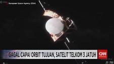 VIDEO: Gagal Capai Orbit Tujuan, Satelit Telkom 3 Jatuh