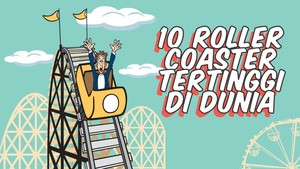 INFOGRAFIS: 10 Roller Coaster Paling Curam di Dunia
