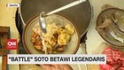 VIDEO: 'Battle' Soto Betawi Legendaris