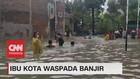 VIDEO: Ibu Kota Waspada Banjir