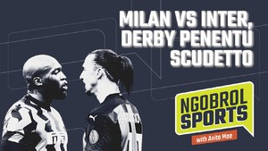 NGOBROL SPORTS: Milan vs Inter, Derby Penentu Scudetto