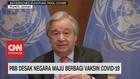 VIDEO: PBB Desak Negara Maju Berbagi Vaksin Covid-19