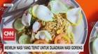 VIDEO: Memilih Nasi Yang Tepat Untuk Dijadikan Nasi Goreng