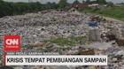 VIDEO: Krisis Tempat Pembuangan Sampah