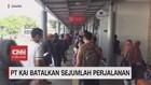 VIDEO: PT KAI Batalkan Sejumlah Perjalanan