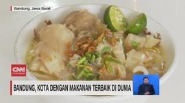 Bandung, Kota dengan Makanan Terbaik di Dunia