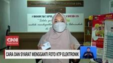 VIDEO: Cara dan Syarat Mengganti Foto KTP Elektronik