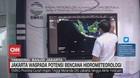 VIDEO: Jakarta Waspada Potensi Bencana Hidrometeorologi