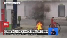 VIDEO: Korsleting, Sepeda Motor Terbakar di SPBU