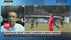 VIDEO: Menunggu Geliat Dunia Olahraga di Masa Pandemi