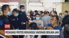 VIDEO: Pedagang Protes Menunggu Vaksinasi Berjam-jam