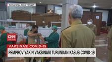 VIDEO: Pemprov Yakin Vaksinasi Turunkan Kasus Covid-19