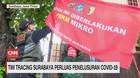 VIDEO: Tim Tracing Surabaya Perluas Penelusuran Covid-19