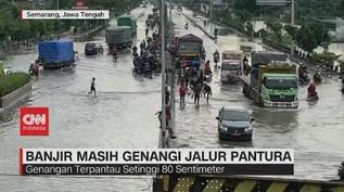 VIDEO: Banjir Masih Genangi Jalur Pantura