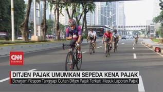 VIDEO: Ditjen Pajak Umumkan Sepeda Kena Pajak