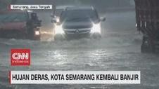 VIDEO: Hujan Deras, Kota Semarang Kembali Banjir