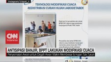 VIDEO: Antisipasi Banjir, BPPT Lakukan Modifikasi Cuaca