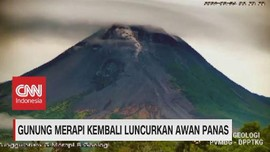 VIDEO: Gunung Merapi Kembali Luncurkan Awan Panas