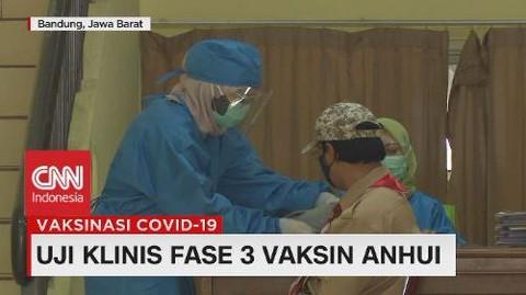 VIDEO: Uji Klinis Fase 3 Vaksin Anhui