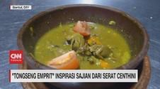 VIDEO: Tongseng Emprit, Inspirasi Sajian dari Serat Centhini