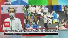 VIDEO: Jokowi Tinjau Vaksinasi Covid-19 Pekerja Media