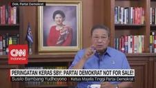 VIDEO: Peringatan Keras SBY Partai Demokrat Not For Sale!
