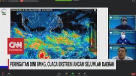 VIDEO: Peringatan BMKG, Cuaca Ekstrem Ancam Sejumlah Daerah