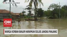 VIDEO: Warga Korban Banjir Harapkan Solusi Jangka Panjang