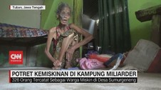 VIDEO: Potret Kemiskinan di Kampung Miliarder