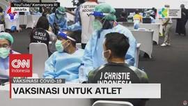 VIDEO: Vaksinasi Untuk Atlet