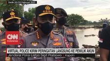 VIDEO: Virtual Police Akan Kirim Peringatan ke Pemilik Akun