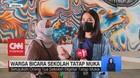 VIDEO: Warga Bicara Sekolah Tatap Muka