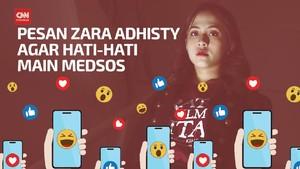 VIDEO: Pesan Zara Adhisty, Hati-hati Main Medsos