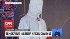 VIDEO: Sengkarut Insentif Nakes Covid-19